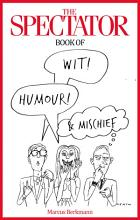 The Spectator Book of Wit  Humour and Mischief PDF