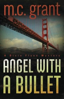 Download Angel with a Bullet Book