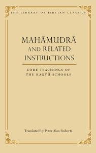 Mahamudra and Related Instructions PDF