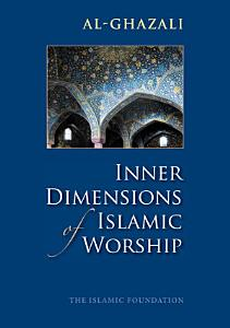 Inner Dimensions of Islamic Worship PDF