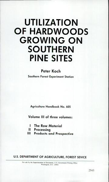 Download Utilization of Hardwoods Growing on Southern Pine Sites Book