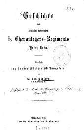 """Geschichte des königlich-bayerischen 5. Chevaulegers-Regiments """"Prinz Otto"""""""