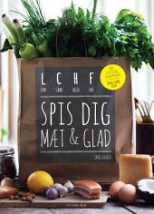 LCHF - spis dig mæt og glad