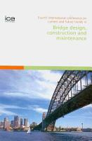 Fourth International Conference on Current and Future Trends in Bridge Design  Construction and Maintenance PDF