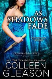 As Shadows Fade: Victoria Book 5