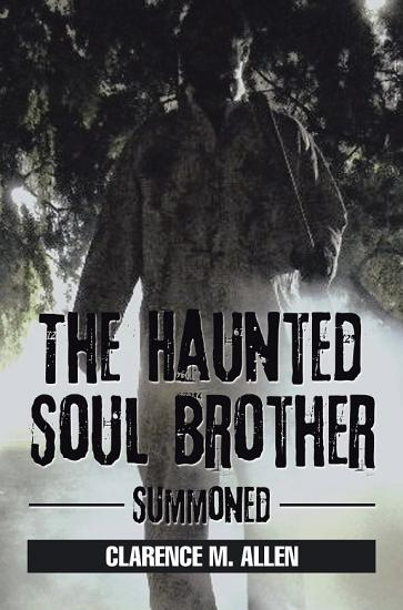 The Haunted Soul Brother PDF