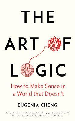 The Art of Logic