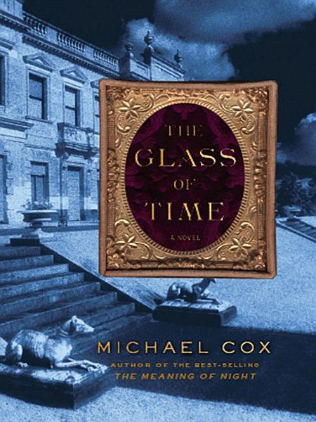 The Glass of Time  A Novel PDF