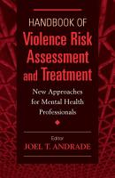 Handbook of Violence Risk Assessment and Treatment PDF
