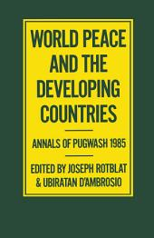 World Peace and the Developing Countries: Annals of Pugwash