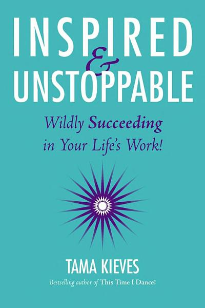 Download Inspired and Unstoppable Book
