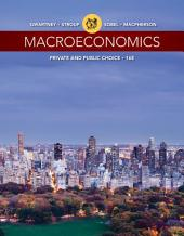 Macroeconomics: Private and Public Choice: Edition 16