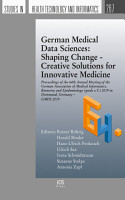 German Medical Data Sciences  Shaping Change   Creative Solutions for Innovative Medicine PDF