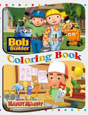 Bob the Builder and Handy Manny Coloring Book PDF
