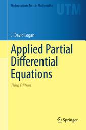 Applied Partial Differential Equations: Edition 3