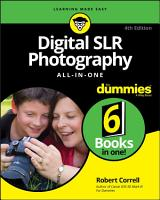 Digital SLR Photography All in One For Dummies PDF