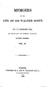 Memoirs of the Life of Sir Walter Scott: Volume 2