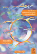 Handbook of Palladium catalyzed Organic Reactions PDF