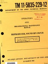 Operator's and Organizational Maintenance Manual: Reproducer Set, Sound RP-138/GR.