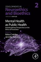 Mental Health as Public Health  Interdisciplinary Perspectives on the Ethics of Prevention PDF