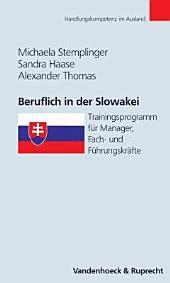 Beruflich in der Slowakei: Trainingsprogramm für Manager, Fach- und Führungskräfte