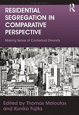 Residential Segregation in Comparative Perspective