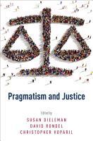 Pragmatism and Justice PDF