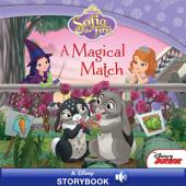 Sofia the First: A Magical Match: A Disney Read-Along