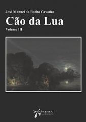 Cão da Lua: Volume III