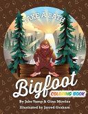 Take A Bath Bigfoot