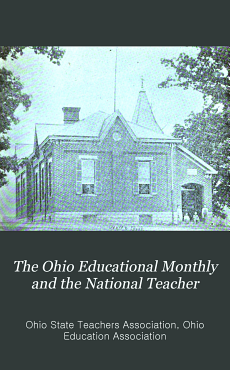 The Ohio Educational Monthly and the National Teacher PDF