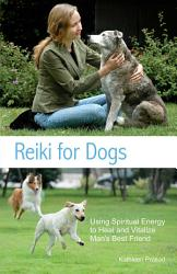 Reiki For Dogs Book PDF