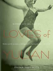 Loves of Yulian: Mother and Me, Part III