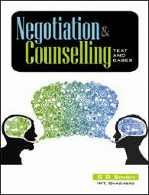 Negoaition & Counselling: Text and Cases
