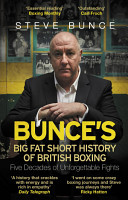 Bunce s Big Fat Short History of British Boxing PDF