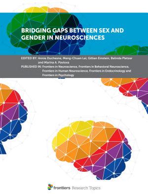Bridging Gaps Between Sex and Gender in Neurosciences