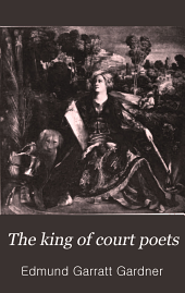 The King of Court Poets: A Study of the Work, Life and Times of Lodovico Ariosto