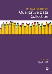 The Sage Handbook Of Qualitative Data Collection Book PDF