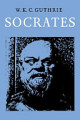 A History of Greek Philosophy  Volume 3  The Fifth Century Enlightenment  Part 2  Socrates
