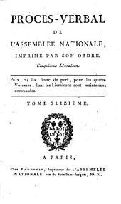 Procès-verbal de l'Assemblée Nationale: Volume 16