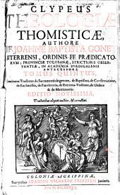 Clypeus theologiae Thomisticae: Volume 5