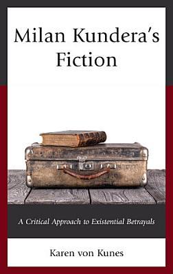 Milan Kundera s Fiction