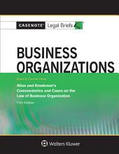 Casenote Legal Briefs for Business Organizations Keyed to Allen and Kraakman: Edition 5