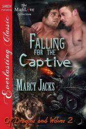 Falling for the Captive [Of Dragons and Wolves 2]