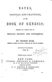 Notes, Critical and Practical, on the Book of Genesis: Designed as a General Help to Biblical Reading and Instruction, Volume 2
