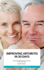 Improving Arthritis in 30 Days