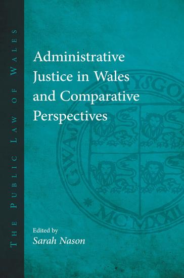 Administrative Justice in Wales and Comparative Perspectives PDF