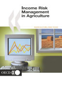 Income Risk Management in Agriculture