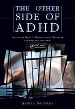 The Other Side of ADHD