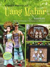 Kreatif Merangkai Uang Mahar Nusantara